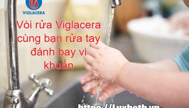 Vòi Chậu Rửa Bát Viglacera Cùng Bạn Rửa Tay Đánh Bay Vi Khuẩn