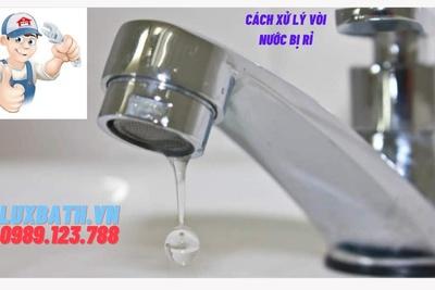 Cách xử lý vòi nước bị rỉ đơn giản nhanh tại nhà