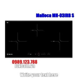Bếp Điện Từ Malloca MH-03IRB S Kết Hợp Hồng Ngoại 3 Vùng Nấu