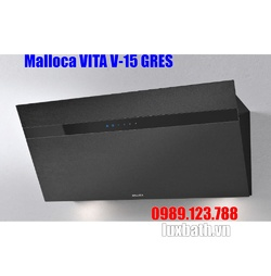 Máy Hút Khói Khử Mùi Malloca VITA V-15 GRES Áp Tường Nghiêng