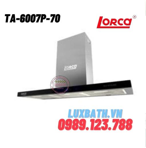 Máy hút mùi Lorca TA-6007P-70