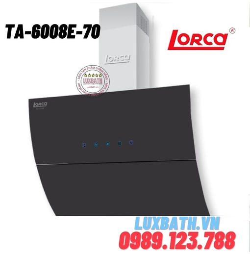 Máy hút mùi Lorca TA-6008E-70