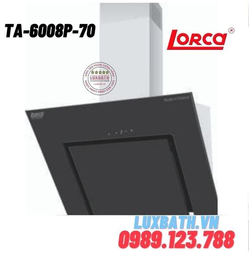 Máy hút mùi Lorca TA-6008P-70