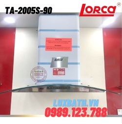 Máy hút mùi Lorca TA-2005S-90