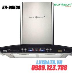 Máy hút mùi Eurosun EH-90K06