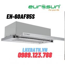 Máy hút mùi Âm Tủ Eurosun EH-60AF85S